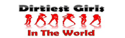 Dirtiest Girl in the World  Adult Sex Services Logo